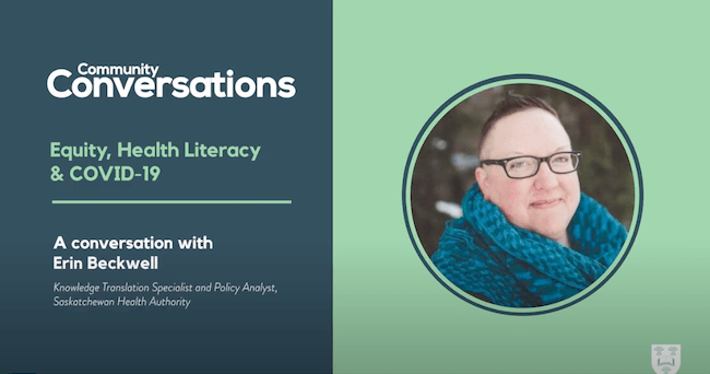Equity and Health Literacy during COVID-19 in Saskatchewan: An Interview with Erin Beckwell, Knowledge Translation Specialist