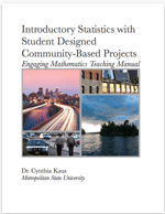 Introductory Statistics with Student Designed Community-Based Projects