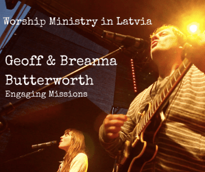 EM028- Worship Ministry in Latvia with Geoff and Breanna Butterworth