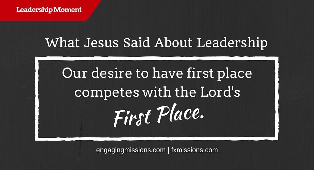 What Jesus Said About Leadership – Foundational Missions Leadership Moment # 39