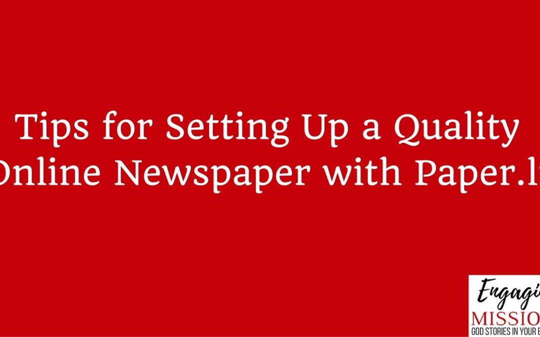 Tips for Setting Up a Quality Online Newspaper with Paper.li