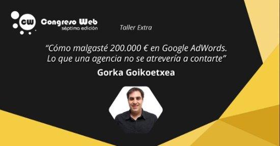 Gorka Goikoetxea. Taller de Adwords en Congreso Web