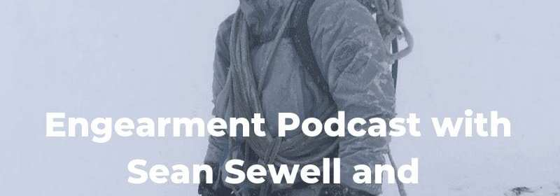 Engearment Podcast with Sean Sewell and Will Coleman