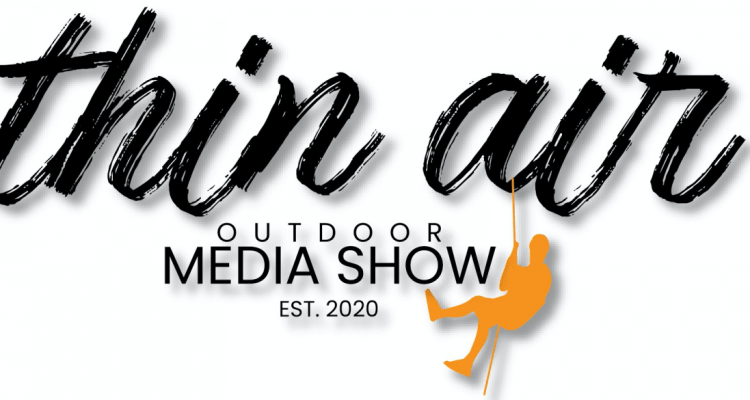 Thin Air Outdoor Media Show