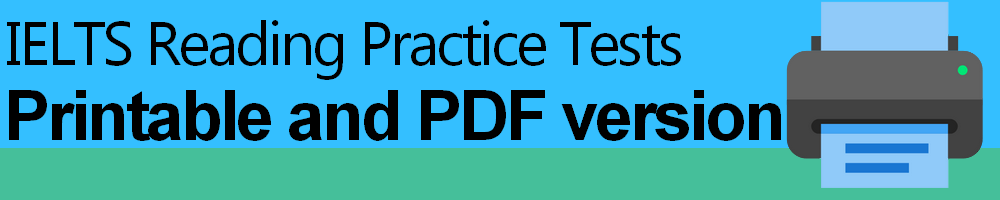 IELTS Reading Practice Tests Printable and PDF version
