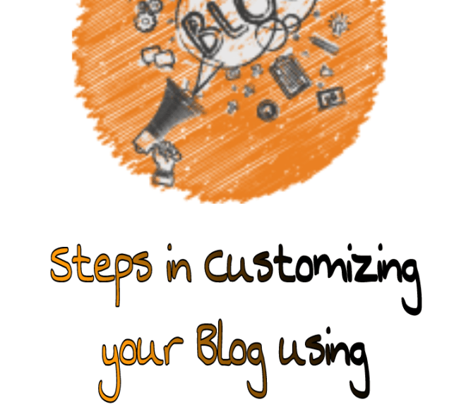Steps in Customizing your Blog using WordPress