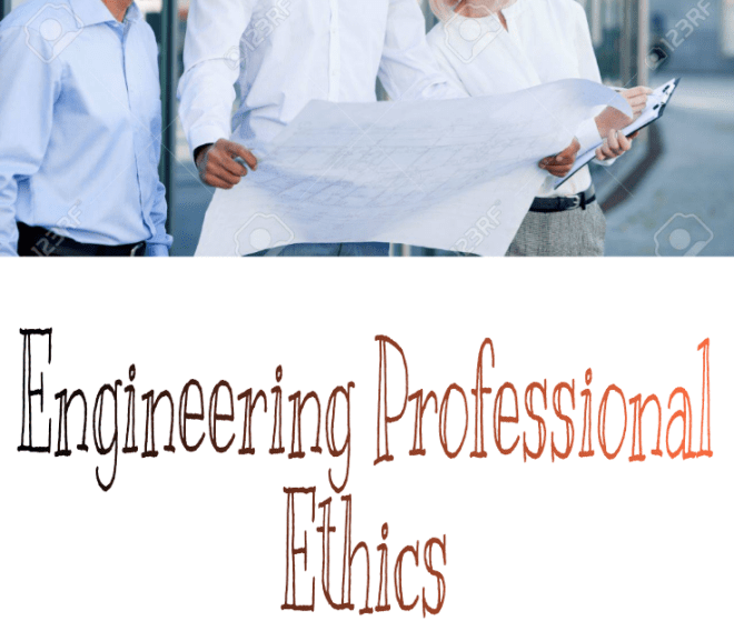Engineering Professional Ethics