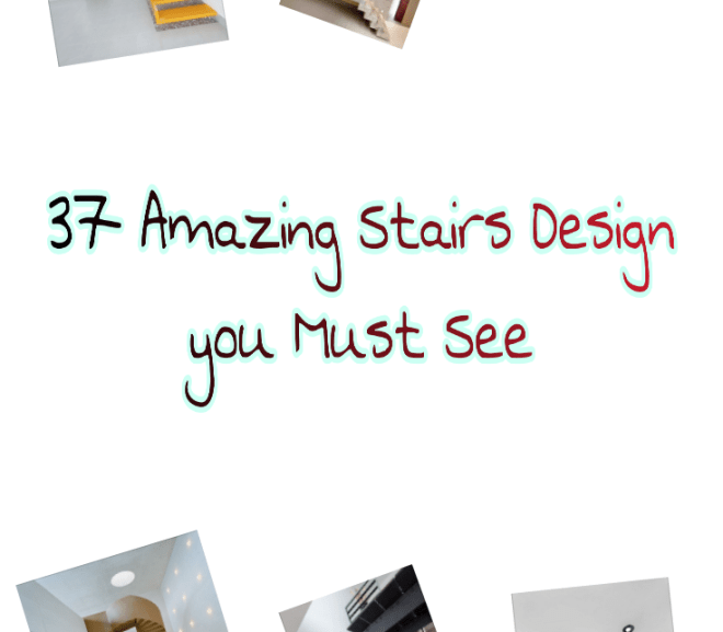 37 Amazing Stairs Design Picture you Must See