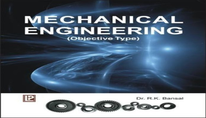 Mechanical Engineering Objective Type By R.K. Bansal