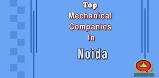 List Of 10 Top Mechanical Companies in Noida