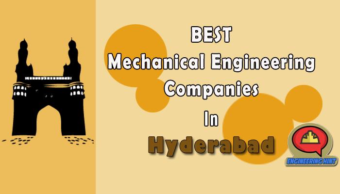 List Of 10 Top Mechanical Engineering Companies In Hyderabad Engineering Hint