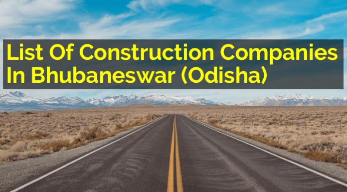 List Of Construction Companies In Bhubaneswar (Odisha)