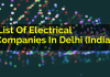 List Of Electrical Companies In Delhi (India)