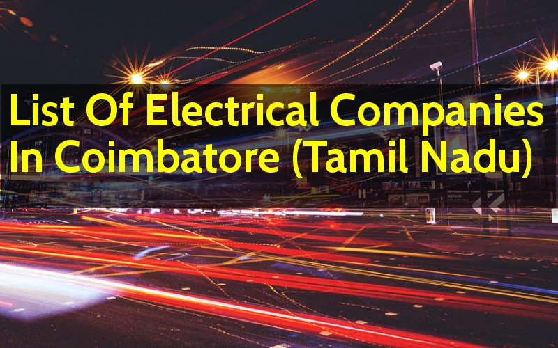 List Of Electrical Companies In Coimbatore (Tamil Nadu ...