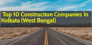 Top 10 Construction Companies In Kolkata (West Bengal)
