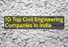 10 Top Civil Engineering Companies In India