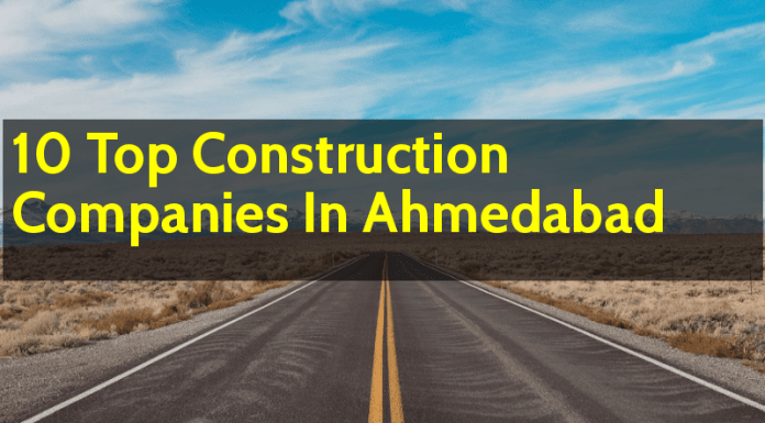 10 Top Construction Companies In Ahmedabad