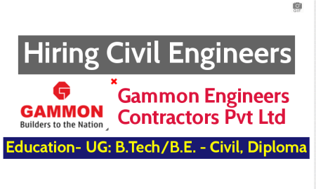 Gammon Engineers & Contractors Pvt Ltd Hiring Civil Engineers - Apply Now
