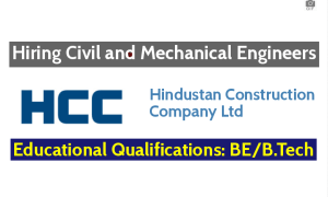 Hindustan Construction Company Ltd Hiring Civil and Mechanical Engineers - Apply Now