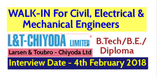 Larsen & Toubro - Chiyoda Ltd WALK-IN Interview For Civil, Electrical and Mechanical Engineers - Interview Date - 4th February 2018