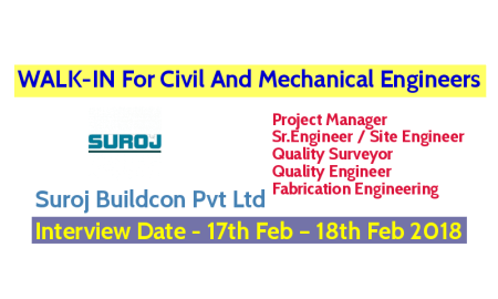 Suroj Buildcon Pvt Ltd WALK-IN For Civil And Mechanical Engineers - Interview Date - 17th Feb – 18th Feb 2018