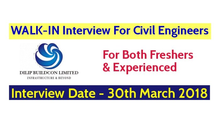 Dilip Buildcon Ltd WALK-IN For Civil Engineers For Both Freshers & Experienced Interview Date - 30th March 2018