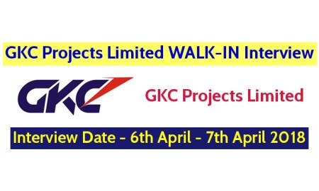 GKC Projects Limited WALK-IN Interview On 6th April - 7th April 2018