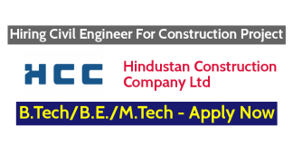Hindustan Construction Company Ltd Hiring Civil Engineer For Construction Project - Apply Now