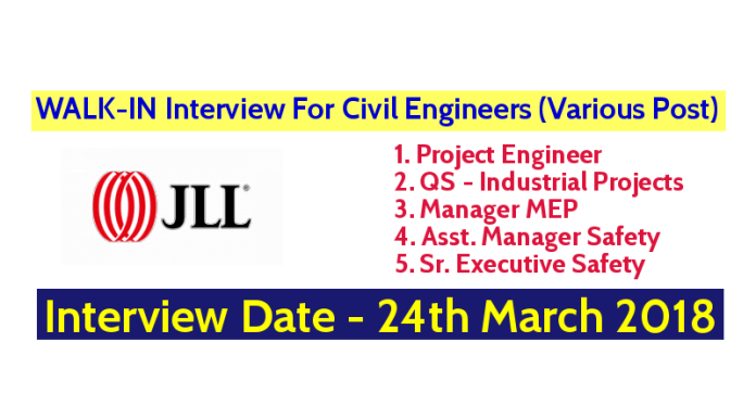 JLL Mega WALK-IN Interview For Civil Engineers (Various Post) - Interview Date - 24th March 2018