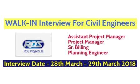 RDS Project Ltd WALK-IN Interview For Civil Engineers - Interview Date - 28th March - 29th March 2018