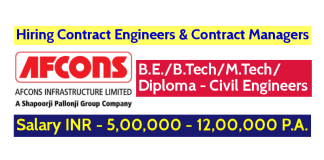 Afcons Infrastructure Limited Hiring Contract Engineers & Contract Managers - Salary INR - 5,00,000 - 12,00,000 P.A.