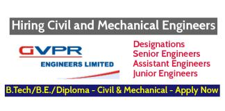 GVPR Engineers Limited Hiring Civil and Mechanical Engineers Designations - Senior, Assistant, Junior Engineers Apply Now