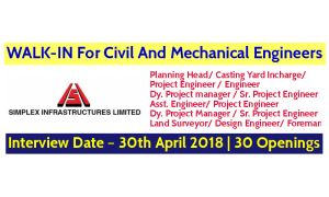 Simplex Infrastructures Limited WALK-IN For Civil And Mechanical Engineers – Interview Date – 30th April 2018