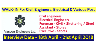 Vascon Engineers Ltd WALK-IN For Civil Engineers, Electrical, And Various Post Interview Date - 18th April - 21st April