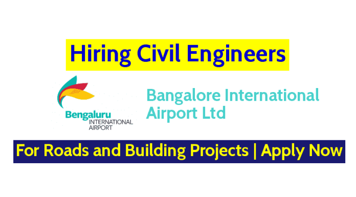 Bangalore International Airport Ltd Hiring Civil Engineers For Roads and Building Projects Apply Now
