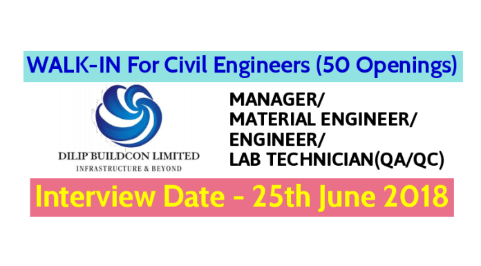 Dilip Buildcon Ltd WALK-IN For Civil Engineers (50 Openings) Interview Date - 25th June 2018