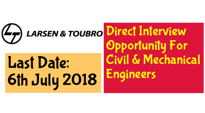Direct Interview Opportunity For Civil & Mechanical Engineers Larsen & Toubro Ltd Salary INR 5,00,000 - 15,00,000 P.A.