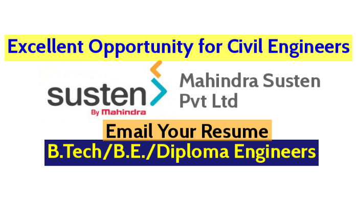 Excellent Opportunity for Civil Engineers @ Mahindra Susten Pvt Ltd B.TechB.E.Diploma Engineers