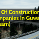 List Of Construction Companies In Guwahati (Assam)
