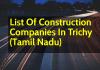 List Of Construction Companies In Trichy (Tamil Nadu)