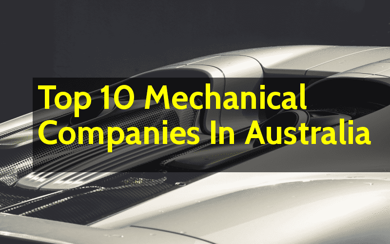 List Of Top 10 Mechanical Companies In Australia Engineering Hint