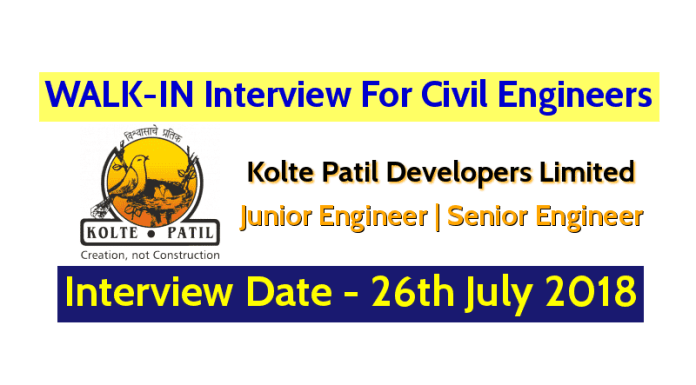 Kolte Patil Developers Limited WALK-IN For Civil Engineers Interview Date - 26th July 2018
