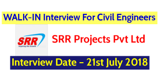 SRR Projects Pvt Ltd WALK-IN Interview For Civil Engineers - Interview Date – 21st July 2018