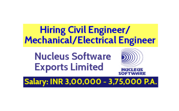 Hiring Civil EngineerMechanicalElectrical Engineer Experience - 0 - 1 yrs Nucleus Software Exports Limited