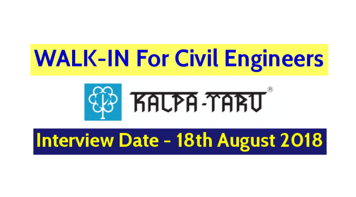 Kalpataru Limited WALK-IN For Civil Engineers (QAQC EngineerManager) Interview Date - 18th August 2018