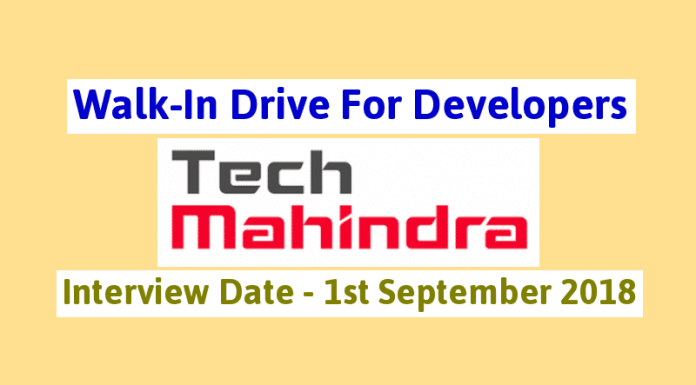 Walk-In Drive For Developers Tech Mahindra Ltd Interview Date - 1st September 2018