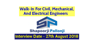 Walk-In For Civil, Mechanical, And Electrical Engineers Shapoorji Pallonji Groups