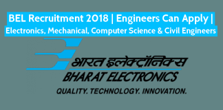 BEL Recruitment 2018 Engineers Can Apply Electronics, Mechanical, Computer Science & Civil Engineers