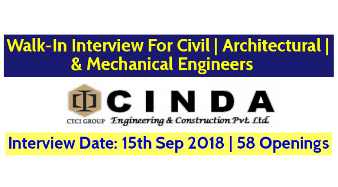 CINDA Engineering & Construction Pvt Ltd Walk-In For Civil, Architectural, & Mechanical Engineers Interview Date 15th Sep 58 Openings