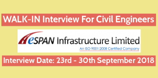 ESPAN Infrastructure (I) Limited WALK-IN For Civil Engineers Interview Date – 23rd - 30th September 2018